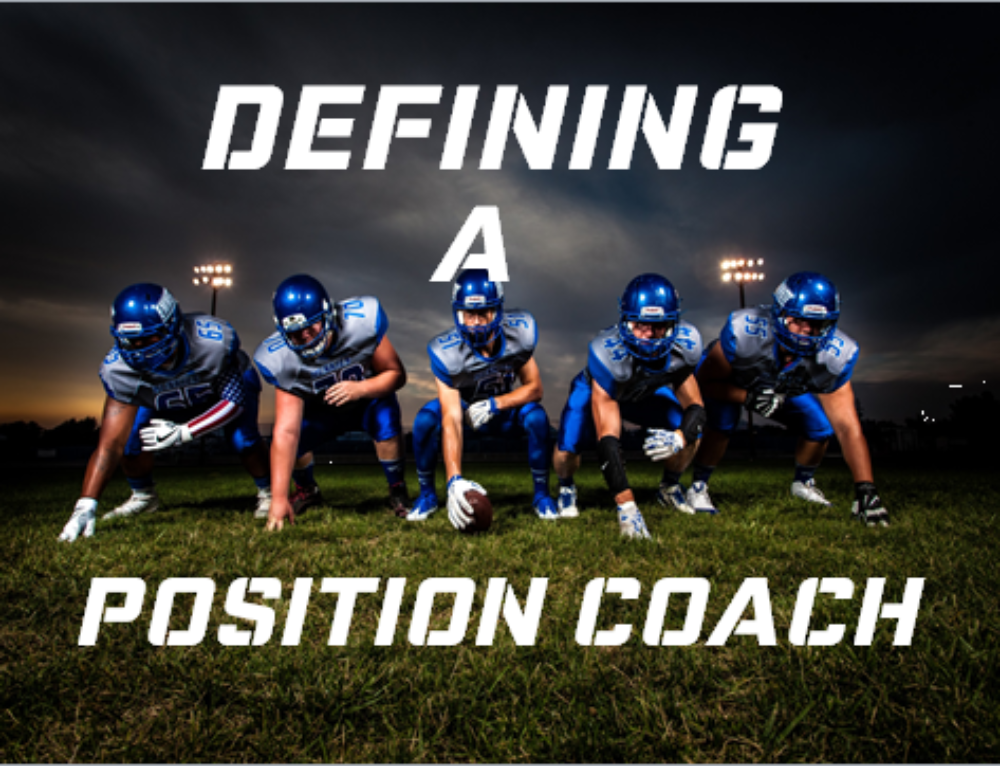 Defining A Position Coach