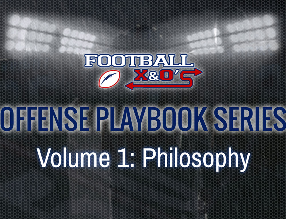 Offense Playbook Series: Offensive Philosophy